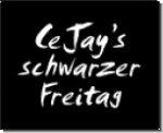CeJay's schwarzer Freitag
